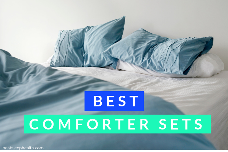 12 Best Comforter Sets of 2019 | Best Sleep Health